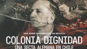 Colonia Dignidad Netflix